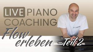Klavier Flow erleben – Teil 2