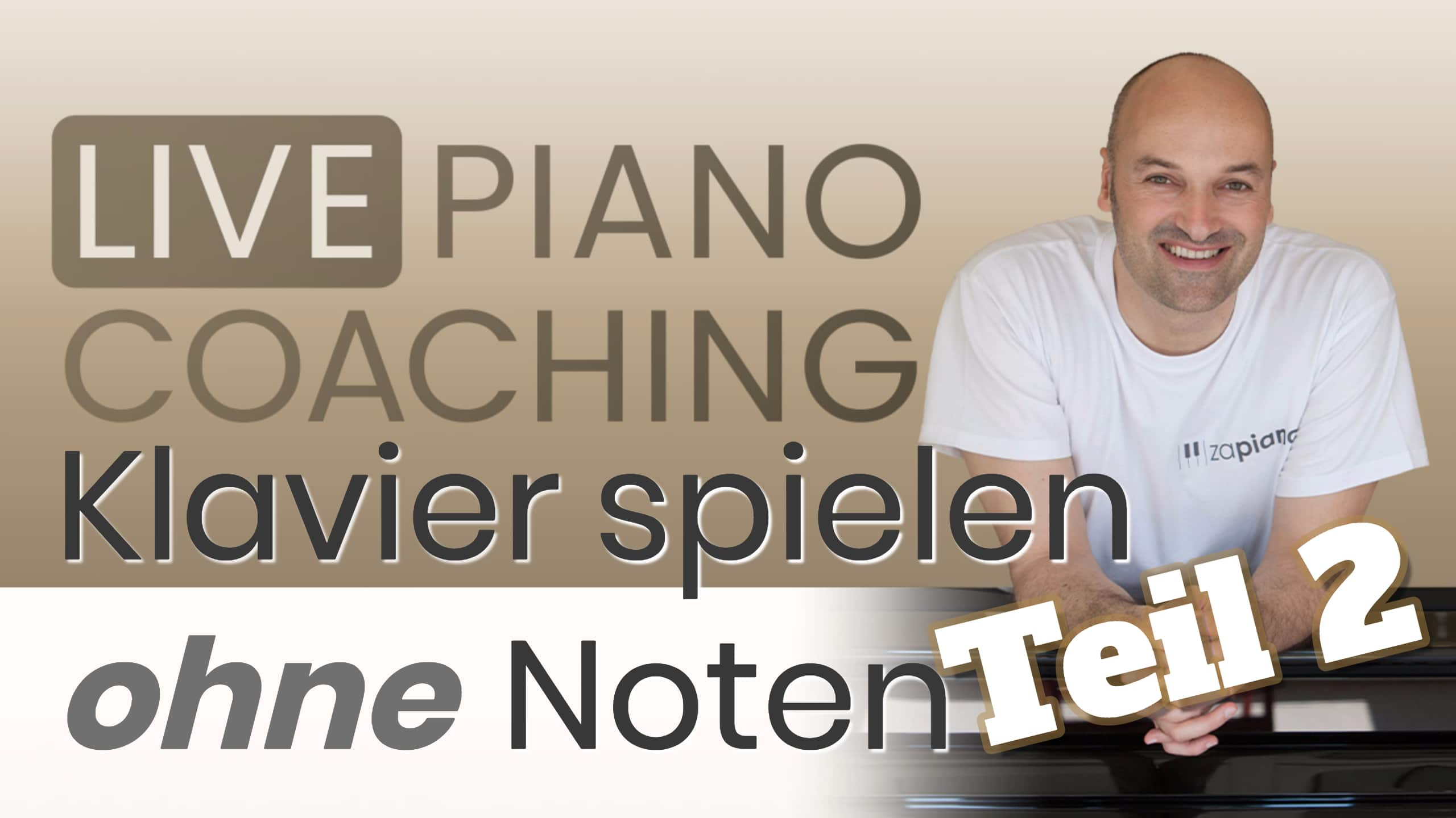 Klavier spielen ohne Noten. Teil 2