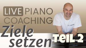 Ziele setzen am Klavier – Teil 2